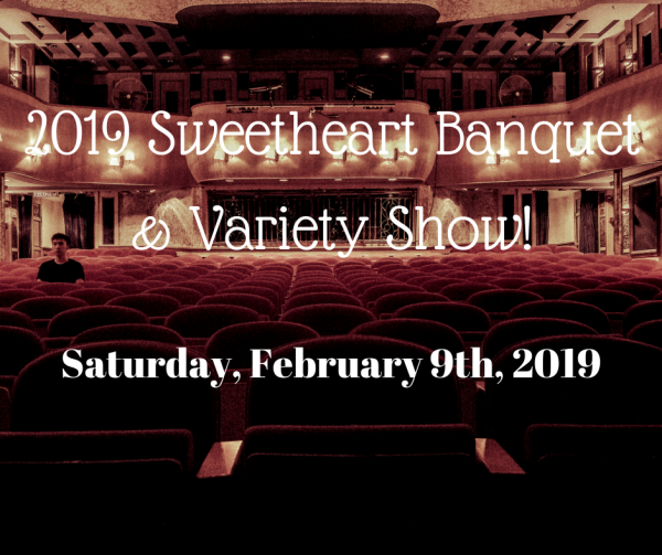 2019 Sweetheart Banquet & Variety Show