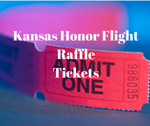 Kansas Honor Flight Raffle Tickets